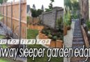 How-to & Tips for Creating Railway Sleepers Garden Edging