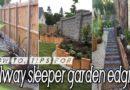 How-to & Tips for Creating Railway Sleepers Garden Edging